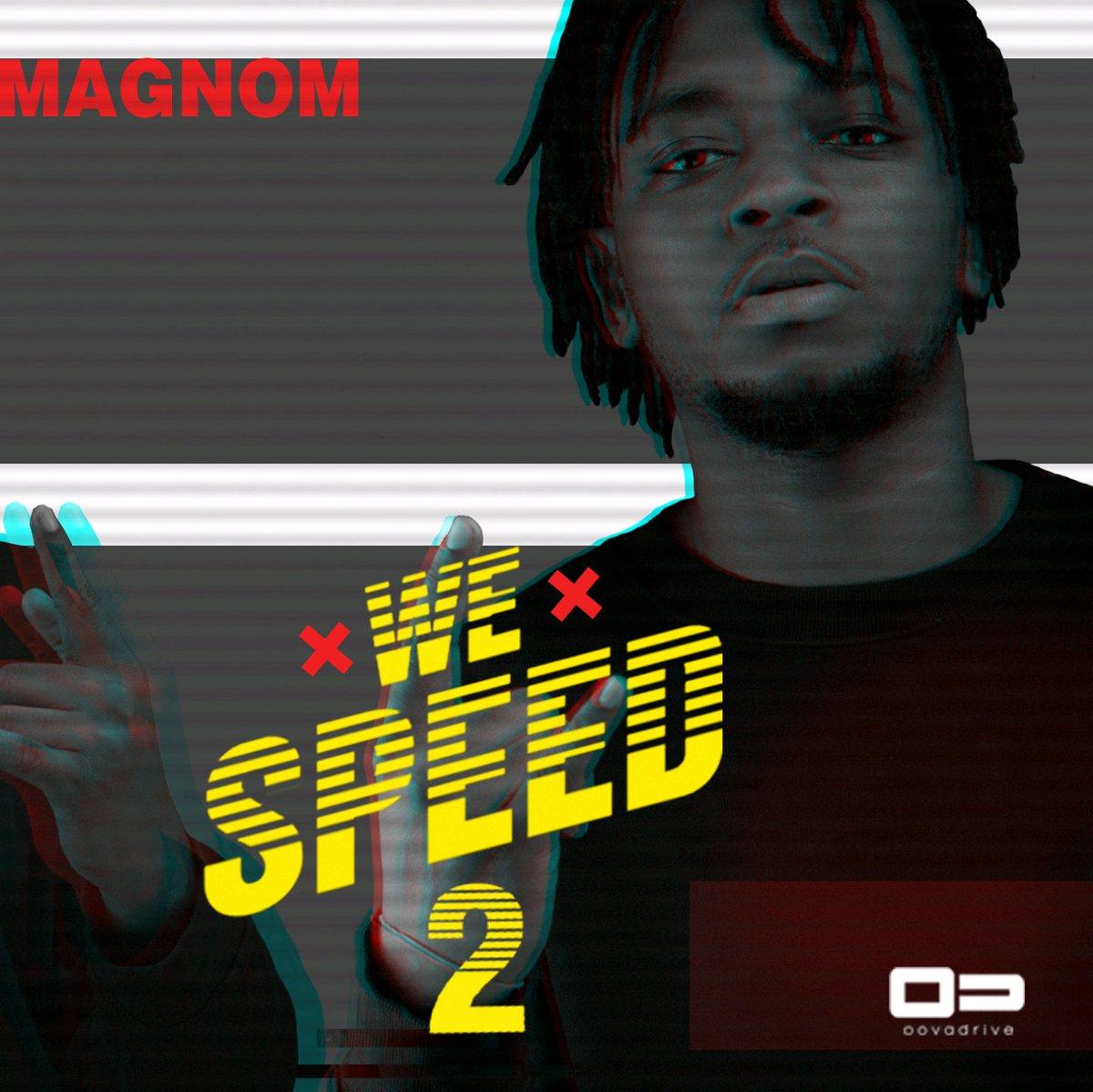 LISTEN: Magnom – We Speed 2