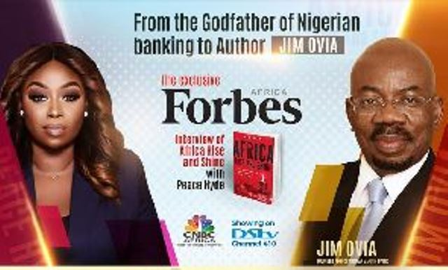 Peace Hyde sits down with Jim Ovia in exclusive Forbes Africa Special